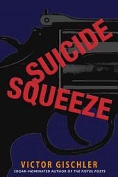 Suicide Squeeze: A Novel