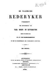 De Vlaemsche rederyker: tydschrift ter bevordering van tael-, dicht- en letterkunde, Volumes 12-13