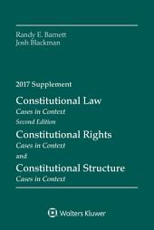 Constitutional Law: Cases in Context, Second Edition, 2017 Supplement