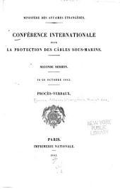 Conférence internationale pour la protection des câbles sous-marins ...: Procès-verbaux, Volumes1à3