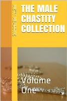 The Male Chastity Collection  Volume One PDF