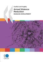 Conflict and Fragility Armed Violence Reduction Enabling Development PDF