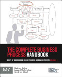 The Complete Business Process Management Handbook