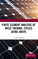 Finite Element Analysis of Weld Thermal Cycles Using ANSYS PDF