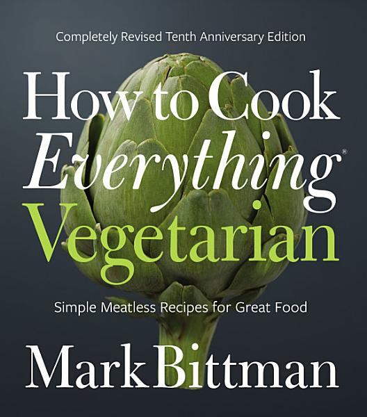 Download How to Cook Everything Vegetarian Book