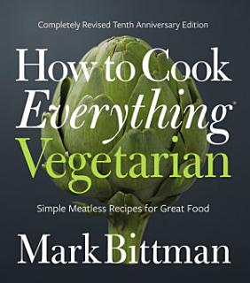 How to Cook Everything Vegetarian Book