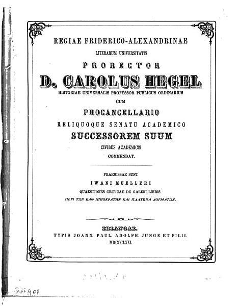 Iwani Muelleri Quaestiones criticae de Galeni libris Gper   t  n kac     ppokr  tyn ka   Pl  twna dogm  twn