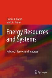 Energy Resources and Systems: Volume 2: Renewable Resources