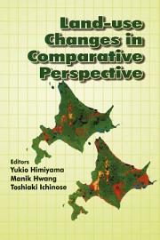 Land Use Changes In Comparative Perspective