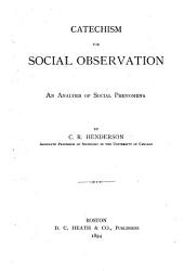 Catechism for Social Observation: An Analysis of Social Phenomena