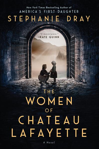 Download The Women of Chateau Lafayette Book