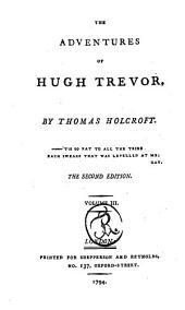 The Adventures of Hugh Trevor. 2. Ed: Volume 3