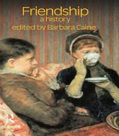 Friendship: A History