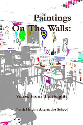 Paintings on the Walls: Voices from the Heights