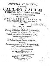 Systema cosmicum ... In quo quatuor dialogis de duobus maximis mundi systematibus ... disseritur. Ex italica lingua latine conuersum. [The translator's preface signed: Matthias Berneggerus.]
