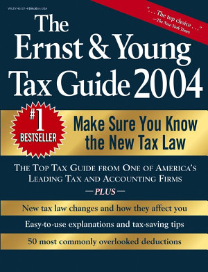 The Ernst   Young Tax Guide 2004 PDF