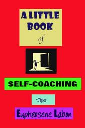 A Little Book of Self-Coaching Tips