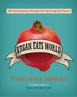 Vegan Eats World Book