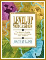 Level Up Your Classroom  The Quest to Gamify Your Lessons and Engage Your Students PDF
