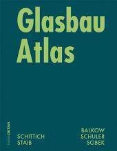 Glasbau Atlas: Ausgabe 2