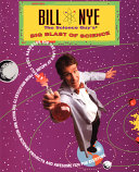 Download Bill Nye The Science Guy s Big Blast Of Science Book