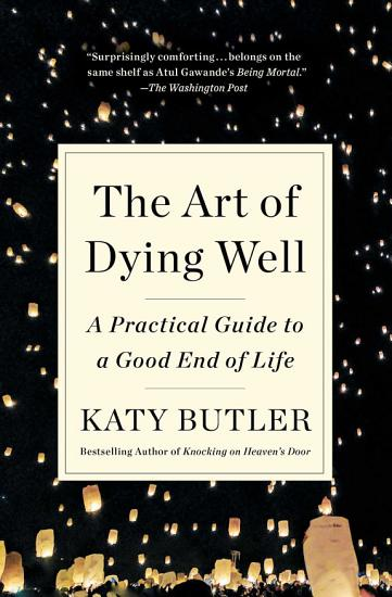 The Art of Dying Well PDF