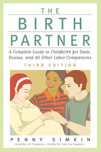 The Birth Partner   Revised 3rd Edition Book