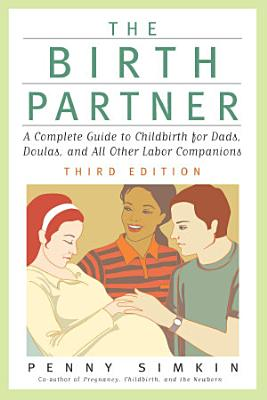 The Birth Partner   Revised 3rd Edition PDF