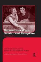 Roman Literature  Gender and Reception PDF