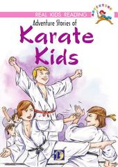 Adventure Stories of Karate Kids