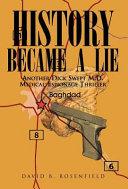 History Became A Lie
