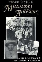 Tracing Your Mississippi Ancestors PDF