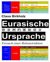 Eurasische Ursprache: Versuch einer Rekonstruktion