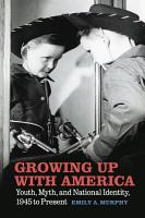 Growing Up with America PDF