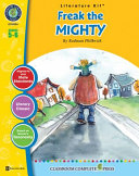 A Literature Kit for Freak the Mighty by Rodman Philbrick PDF