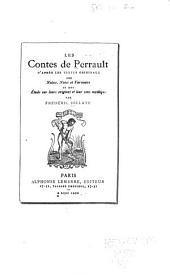 Les contes de Perrault: d'après les textes originaux ; avec notices, notes et variantes, et une étude sur leurs origines et leur sens mythique