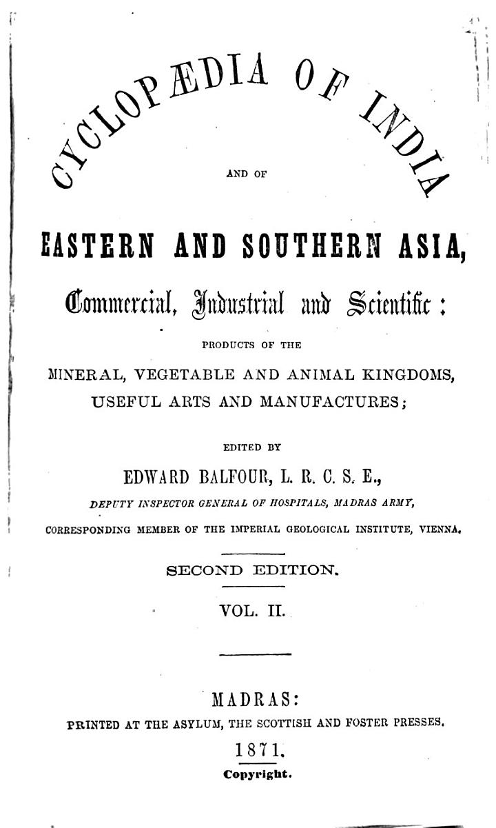 Cyclopædia of India and of Eastern and Southern Asia, Commercial, Industrial and Scientific