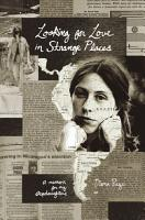 Looking for Love in Strange Places  A Memoir for My Stepdaughters PDF