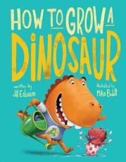 How to Grow a Dinosaur PDF