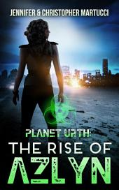 Planet Urth: The Rise of Azlyn (Book 4)