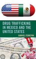 Drug Trafficking in Mexico and the United States PDF