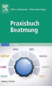 Praxisbuch Beatmung: Ausgabe 6