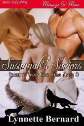 Susannah's Saviors [Beckett's Wolf Pack, Triad Mates 3] (Siren Publishing Menage & More)