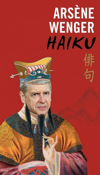 Download Ars  ne Wenger Haiku Book