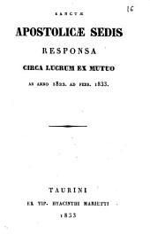 Sanctae apostolicae sedis responsa circa lucrum ex mutuo ab anno 1822. ad febr. 1833