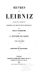 Oeuvres de Leibniz: publiées pour la première fois d'après les manuscripts originaux, Volume3
