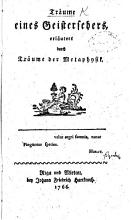 Tr  ume eines Geistersehers  erl  utert durch Tr  ume der Metaphysik PDF