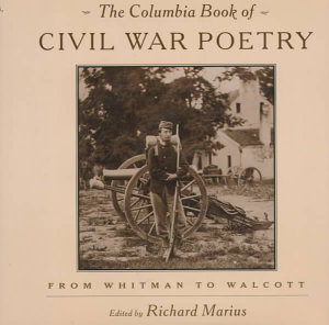 The Columbia Book of Civil War Poetry
