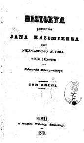 Historya panowania Jana Kazimierza: Tom 2