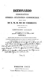 Dizionario geografico, storico, statistico, commerciale degli stati di S.M. il re di Sardegna: Volume 1